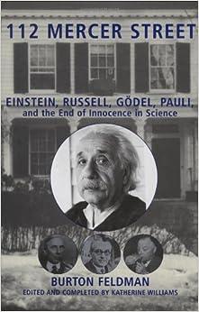 112 Mercer Street: Einstein, Russell, Godel, Pauli, and