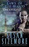 Deceptions (Laws of the Blood, Book 4) (0441009840) by Sizemore, Susan