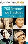 200 Femmes de l'histoire : Des origin...