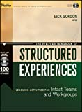 img - for The Pfeiffer Handbook of Structured Experiences: Learning Activities for Intact Teams and Workgroups book / textbook / text book
