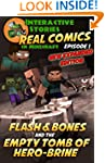 Minecraft: Flash and Bones and the Em...
