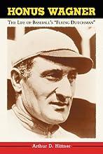 Honus Wagner The Life of Baseball39s quotFlying Dutchmanquot