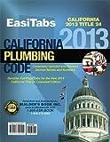 2013 California Plumbing Code (CPC), Title 24 Part 5. Looseleaf EasiTabs by Builders Book