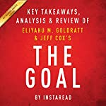 The Goal: A Process of Ongoing Improvement by Eliyahu M. Goldratt and Jeff Cox: Key Takeaways, Analysis & Review |  Instaread