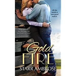 Gold Fire by Starr Ambrose