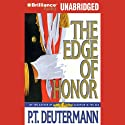 The Edge of Honor (       UNABRIDGED) by P. T. Deutermann Narrated by Jay Charles, Sandra Burr