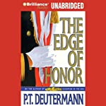 The Edge of Honor | P. T. Deutermann