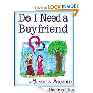 Do I Need a Boyfriend?