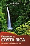 L'essentiel du Costa Rica: Pour d�cou...