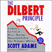 The Dilbert Principle | [Scott Adams]