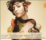 echange, troc  - Vivaldi : Concertos pour violon III 'Il Ballo'