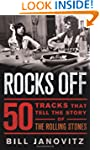 Rocks Off: 50 Tracks that Tell the St...
