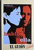 Hable con ella: un guion de Pedro Almodovar (8495839296) by Pedro Almodovar
