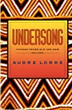 Undersong: Chosen Poems Old and New (0393309754) by Lorde, Audre