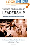 The New Psychology of Leadership: Ide...