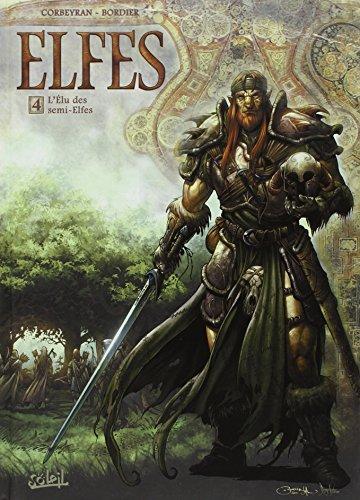 Elfes (4) : L'élu des semi-elfes