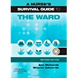 A Nurse's Survival Guide to the Wardby Ann Richards