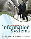 Bundle: Fundamentals of Information Systems (with SOC Printed Access Card), 6th + Problem Solving Cases in Microsoft Access and Excel, 9th (1133219438) by Stair, Ralph