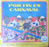 Por Fin Es Carnaval (Spanish Language Edition of Tonight Is Carnaval) (Spanish Edition) (0525446907) by Dorros, Arthur