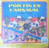 Por Fin Es Carnaval (Spanish Language Edition of Tonight Is Carnaval) (Spanish Edition) (0525446907) by Dorros, Arthur