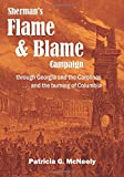 img - for Sherman's Flame and Blame Campaign through Georgia and the Carolinas: ...and the burning of Columbia book / textbook / text book