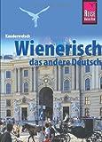 Kauderwelsch, Wienerisch, das andere Deutsch