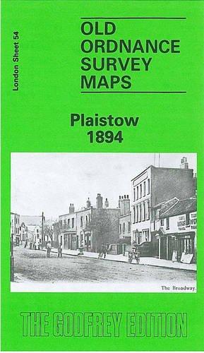 Plaistow 1894: London Sheet 054.2 (Old Ordnance Survey Maps of London)