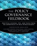 img - for The Policy Governance Fieldbook by Caroline Oliver (1999-07-01) book / textbook / text book