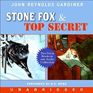 Stone Fox & Top Secret | [John Reynolds Gardiner]