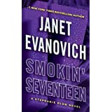 Smokin' Seventeen: A Stephanie Plum Novel ~ Janet Evanovich