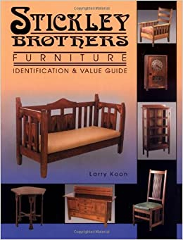 Stickley brothers furniture identification value guide for Furniture valuation guides