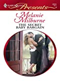 img - for The Secret Baby Bargain (Harlequin Presents) book / textbook / text book