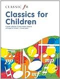 Various Classic FM: Classics for Children