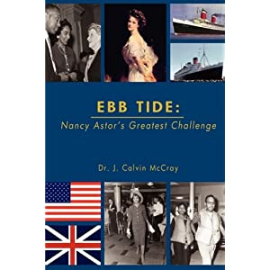 EBB TIDE: Nancy Astor's Greatest Challenge