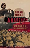 img - for Anarchism and Workers' Self-Management in Revolutionary Spain book / textbook / text book