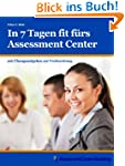 In 7 Tagen fit f�rs Assessment Center
