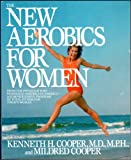 New Aerobics for Women, The (0553345133) by Cooper, Kenneth H.