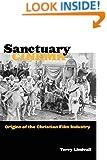 Sanctuary Cinema: Origins of the Christian Film Industry