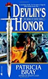 Devlin's Honor (Sword of Change, Book 2) (0553584766) by Bray, Patricia