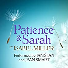 Patience and Sarah Audiobook by Isabel Miller Narrated by Jean Smart, Janis Ian