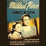 Mildred Pierce   James M. Cain