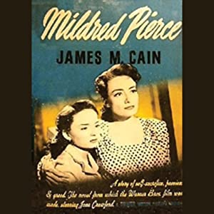Mildred Pierce | [James M. Cain]
