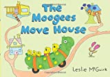 img - for The Moogees Move House book / textbook / text book