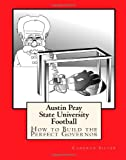 img - for Austin Peay State University Football: How to Build the Perfect Governor book / textbook / text book