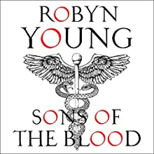 Sons of the Blood: New World Rising Series Audiobook by Robyn Young Narrated by Matt Addis
