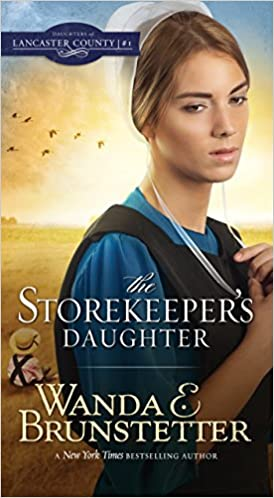The Storekeeper's Daughter (Daughters of Lancaster County Book 1)
