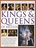 img - for The Illustrated History of the Kings & Queens of Britain by Charles Phillips (2012) Paperback book / textbook / text book