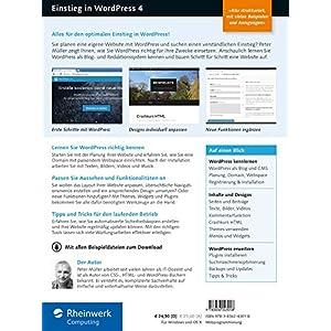Einstieg in WordPress 4: Mit Peter Müller erstellen Sie Ihre eigene Website inkl. WordPress Plug-in