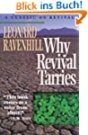 Why Revival Tarries: A Classic on Rev...