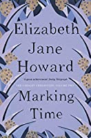 Marking Time: Cazalet Chronicles Book 2